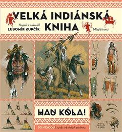Obálka titulu Velká indiánská kniha
