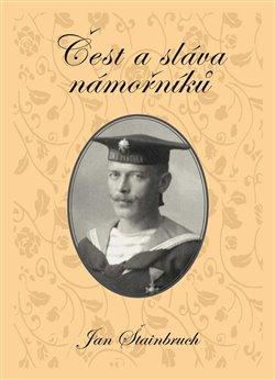 Obálka titulu Čest a sláva námořníků