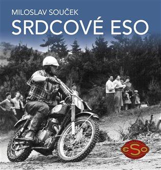 Srdcové eso - Miloslav Souček | Booksquad.ink