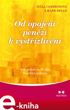 Od opojení penězi k vystřízlivění