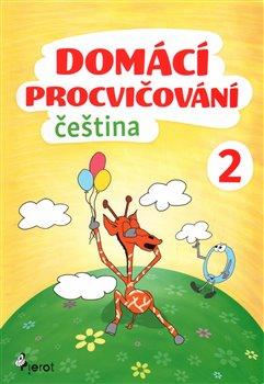 Obálka titulu Domácí procvičování - Čeština 2. ročník