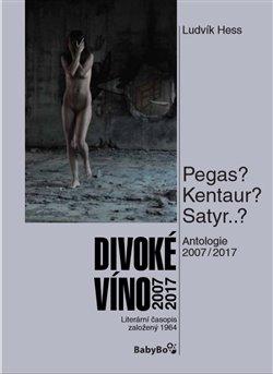 Obálka titulu Divoké víno 2007–2017