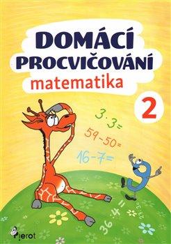 Obálka titulu Domácí procvičování - Matematika 2. ročník