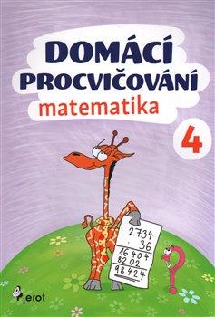 Obálka titulu Domácí procvičování - Matematika 4. ročník