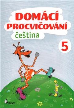 Obálka titulu Domácí procvičování - Čeština 5. ročník