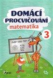 Domácí procvičování - Matematika 3. ročník - obálka