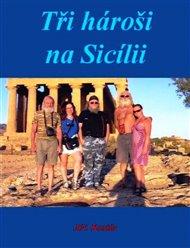 Tři hároši na Sicílii