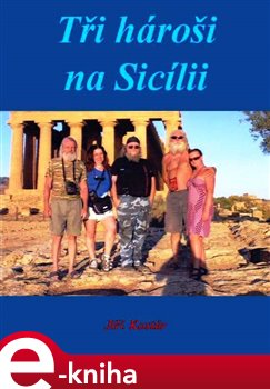 Obálka titulu Tři hároši na Sicílii