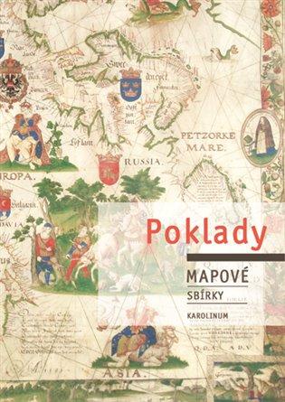 Poklady mapové sbírky - Josef Chrást, | Booksquad.ink