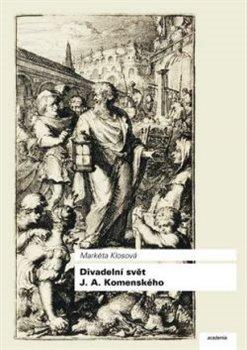 Obálka titulu Divadelní svět J. A. Komenského