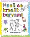 Obálka knihy Nauč se kreslit barvami