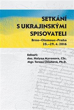 Obálka titulu Setkání s ukrajinskými spisovateli