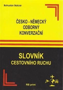 Obálka titulu Česko-německý odborný konverzační slovník cestovního ruchu