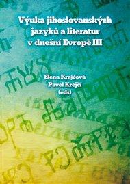 Výuka jihoslovanských jazyků a literatur v dnešní Evropě III