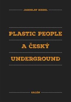 Obálka titulu Plastic People a český underground