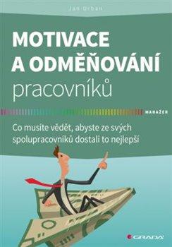 Obálka titulu Motivace a odměňování pracovníků