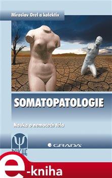 Obálka titulu Somatopatologie