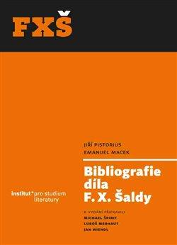 Obálka titulu Bibliografie díla F. X. Šaldy
