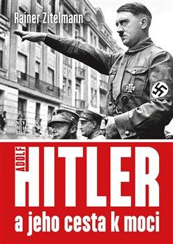 Obálka titulu Hitler a jeho cesta k moci