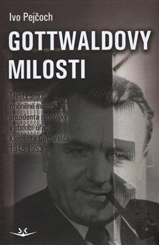 Obálka titulu Gottwaldovy milosti