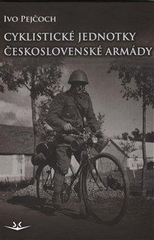 Obálka titulu Cyklistické jednotky československé armády