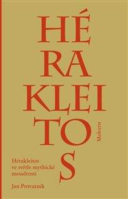 Hérakleitos ve světle mythické moudrosti
