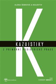 Obálka titulu Kazuistiky z primární pediatrické praxe