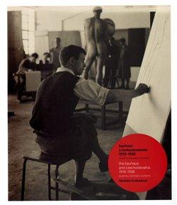 Obálka titulu Bauhaus a Československo 1919-1938 / The Bauhaus and Czechoslovakia 1919-1938