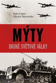 Obálka titulu Mýty druhé světové války