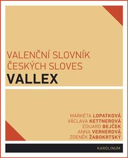 Obálka titulu Valenční slovník českých sloves VALLEX