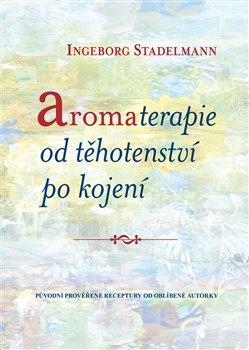 Obálka titulu Aromaterapie od těhotenství po kojení