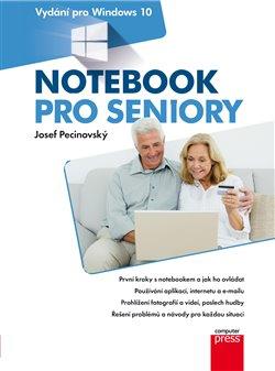 Obálka titulu Notebook pro seniory: Vydání pro Windows 10