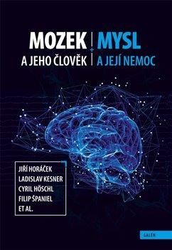 Obálka titulu Mozek a jeho člověk, mysl a její nemoc