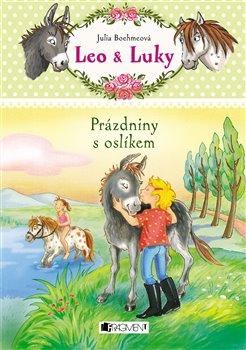 Obálka titulu Leo a Luky – Prázdniny s oslíkem