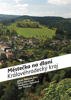 Obálka titulu Městečka na dlani - Královéhradecký kraj