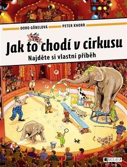 Obálka titulu Jak to chodí v cirkusu