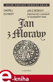 Obálka titulu Jan z Moravy