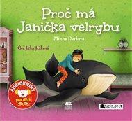 Proč má Janička velrybu