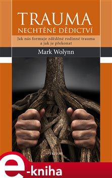 Obálka titulu Trauma: nechtěné dědictví