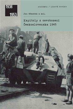 Obálka titulu Kapitoly z osvobození Československa 1945