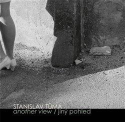 Obálka titulu Stanislav Tůma: Jiný pohled