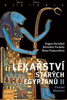 Obálka titulu Lékařství starých Egypťanů II.