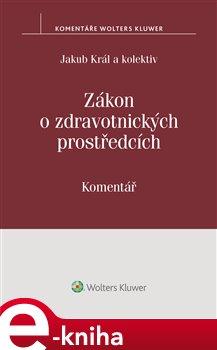 Obálka titulu Zákon o zdravotnických prostředcích (č. 268/2014 Sb.)