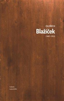 Obálka titulu Oldřich Blažíček