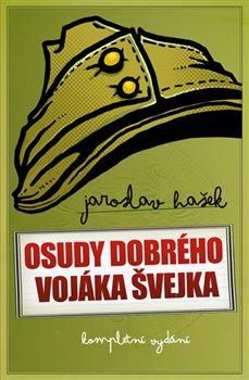 Obálka titulu Osudy dobrého vojáka Švejka - kompletní vydání I-IV