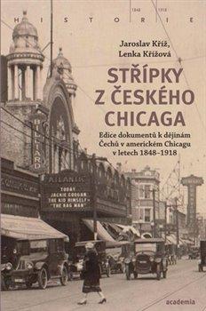 Obálka titulu Střípky z českého Chicaga