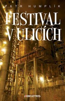Obálka titulu Festival v ulicích