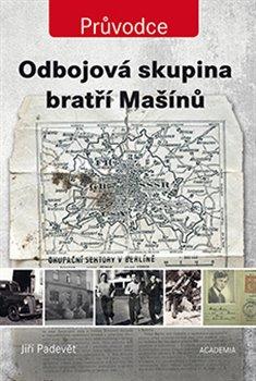 Obálka titulu Odbojová skupina bratří Mašínů