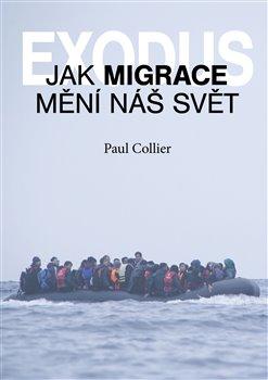 Obálka titulu Exodus. Jak migrace mění náš svět?