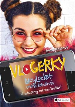 Obálka titulu Vlogerky: LucyLocket - Online katastrofa